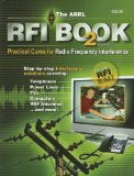 The ARRL RFI Book: Practical Cures for Radio Frequency Interference by Mike Gruber (2007-04-01)
