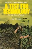 Military Communications : A Test For Technology