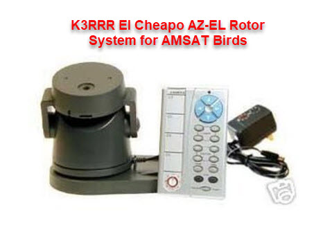 The K3RRR El Cheapo AZ-EL Rotor System for Ham Radio AMSAT